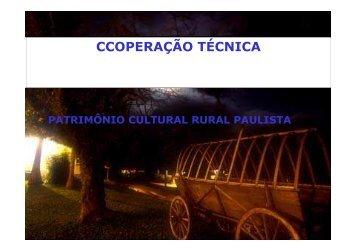 cooperação para manutençao patrimônio cultural rural - IDESTUR