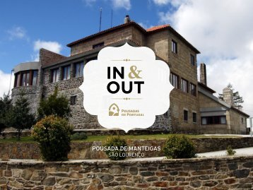 In & Out da Pousada de Manteigas - Pousadas de Portugal