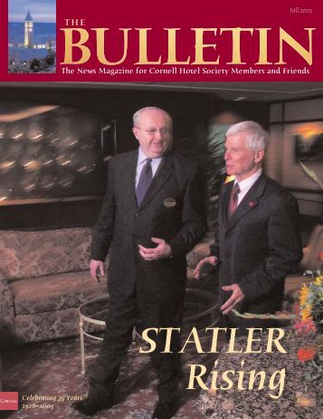 The News Magazine for Cornell Hotel Society Members and Friends