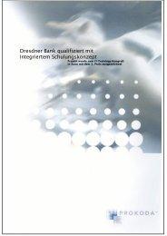 Projektbericht Dresdner Bank - PROKODA GmbH