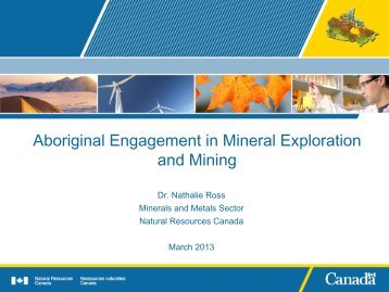 Aboriginal Engagement in Mineral Exploration and Mining - The ...