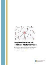 Regional strategi för eHälsa i Västernorrland - Kommunförbundet ...