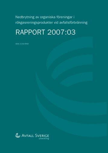 2007:03 Nedbrytning av organiska föreningar i ... - Avfall Sverige