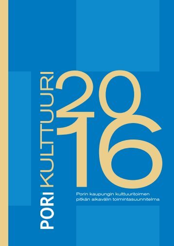 Kulttuuri 2016 - Pori