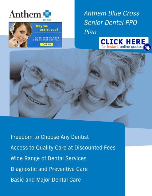 Anthem Blue Cross Senior Dental PPO Plan - Health Insurance