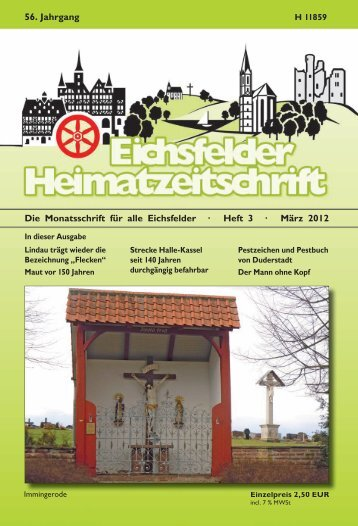 Die Monatsschrift für alle Eichsfelder · Heft 3 · März 2012 56. Jahrgang