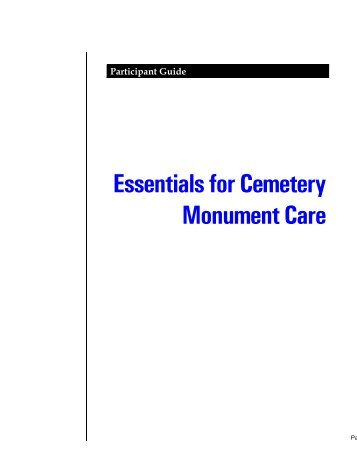 Essentials for Cemetery Monument Care - National Center for ...