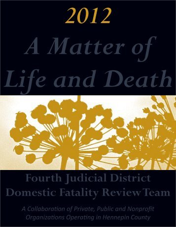 2012 Annual Report - A Matter of Life & Death