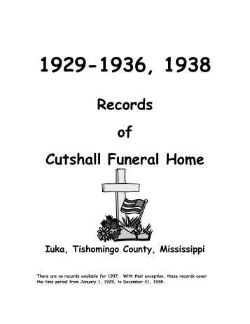 1929-1936, 1938 Records of Cutshall Funeral Home Iuka ...