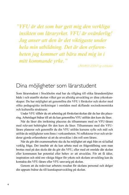 VERKSAMHETSFÖRLAGD UTBILDNING (VFU) I ... - Till Stockholm.se