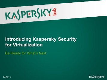 Be Ready for What's Next - Kaspersky Lab