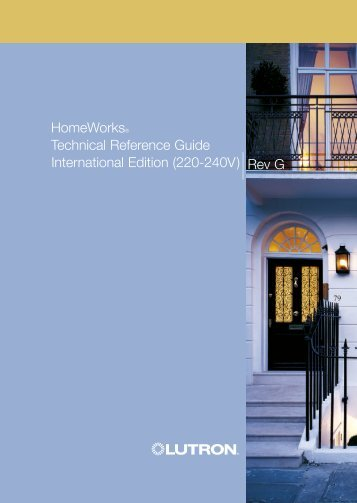 HomeWorks Technical Reference Guide International Edition - Lutron