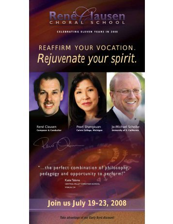 Rejuvenate your spirit. - Rene Clausen Choral School