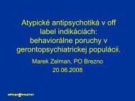 Atypické antipsychotiká v off label indikáciách: behaviorálne p