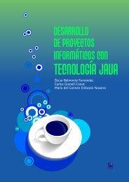 Desarrollo de proyectos informáticos con tecnología Java