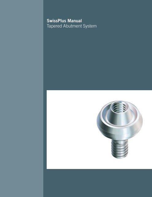 SwissPlus Manual Tapered Abutment System - Zimmer Dental