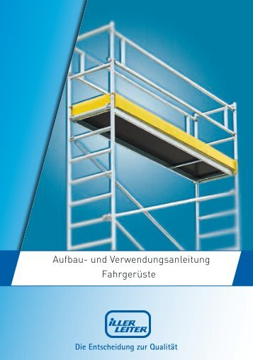 Aufbau- und Verwendungsanleitung Fahrgerüste - Iller-Leiter