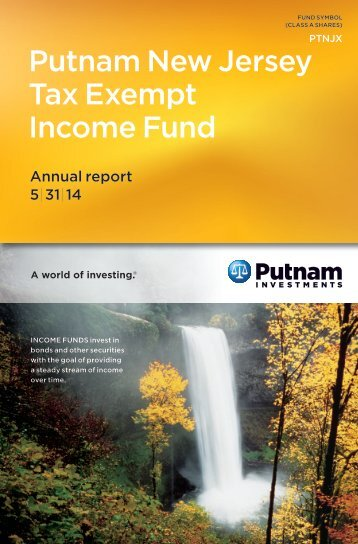 New Jersey Tax Exempt Income Fund Annual Report - Putnam ...