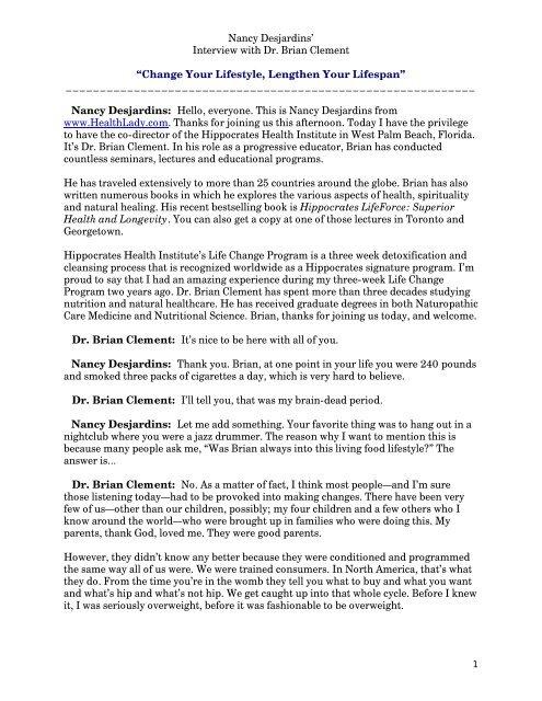 Nancy Desjardins Interview With Dr Brian Clement Healthlady Com