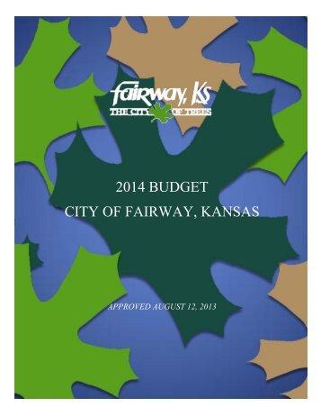 2014 BUDGET CITY OF FAIRWAY, KANSAS - Fairway, KS
