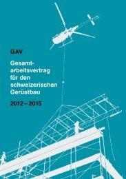 Gerüstbau: GAV 2012 - 2015, Ausgabe 201¨3