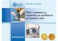 Péče o pacienty po implantaci se zaměřením na operační ránu – Bc ...