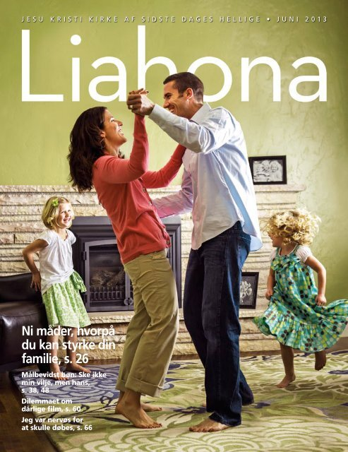 Juni 2013 Liahona - The Church of Jesus Christ of Latter-day Saints