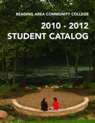 2010 - 2012 STUDENT CATALOG - Reading Area Community College