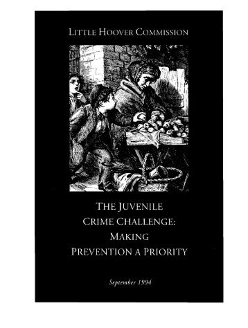 The Juvenile Crime Challenge: Making Prevention a Priority