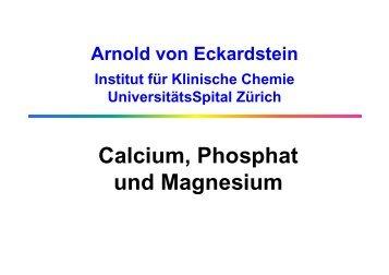 Störungen des Calcium-, Phosphat - Institut für Klinische Chemie ...