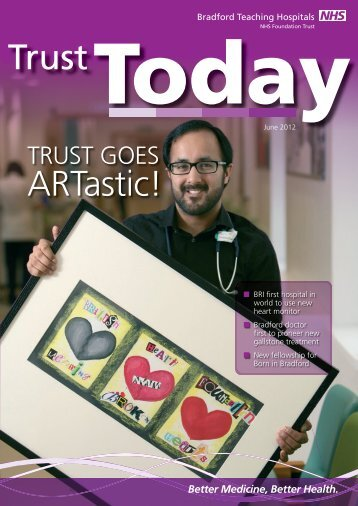 Trust Today June 2012 - Bradford Teaching Hospitals