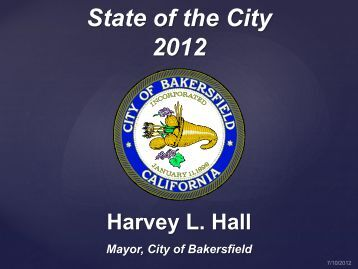 State of the City 2012 - Greater Bakersfield Chamber of Commerce