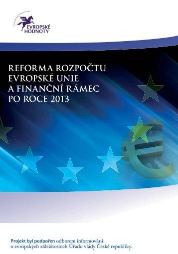 reforma rozpočtu evropské unie a finanční r ámec po roce 2013