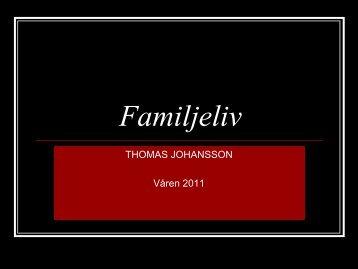 nya familjer?