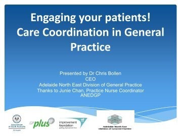 Engaging your patients! Care Coordination in General Practice - APNA