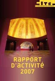 RAPPORT D'ACTIVITÉ 2007 - Cité de l'architecture & du patrimoine
