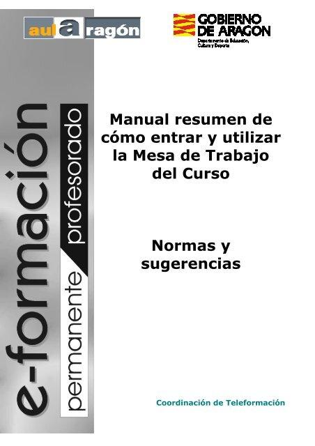 Manual resumen de cómo entrar y utilizar la Mesa de ... - aulAragon