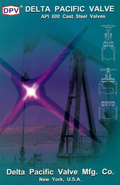 API 600 CAST STEEL VALVES - Delta Pacific Valve Manufacturing ...