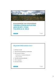 Esitysmateriaali ohjausryhmän kokouksesta 14.8.2012 - Ramboll