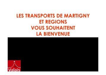 les transports de martigny et regions vous souhaitent la bienvenue