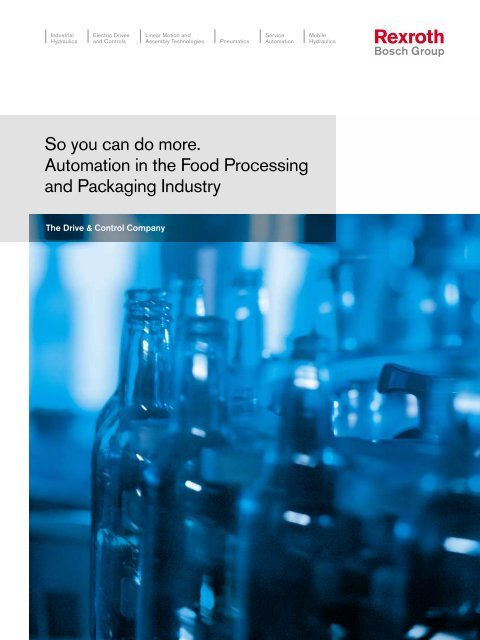 Food Processing and Packing Industry brochure. - Boschrexroth.co.uk
