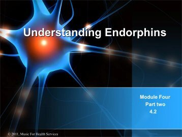 Understanding Endorphins - Music for Health Services