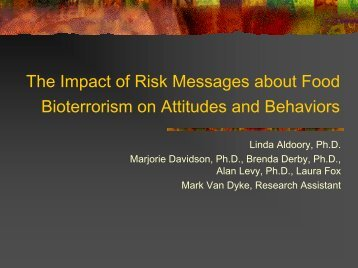 The Impact of Risk Messages about Food Bioterrorism on ... - jifsan