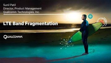 LTE Band Fragmentation - Qualcomm