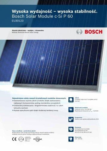 wysoka stabilność. Bosch Solar Module c-Si P 60
