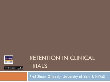 RETENTION IN CLINICAL TRIALS - MRC Network of Hubs for Trials ...