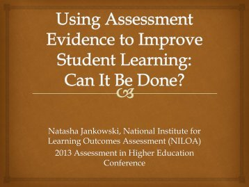 Natasha Jankowski, National Institute for Learning Outcomes ...