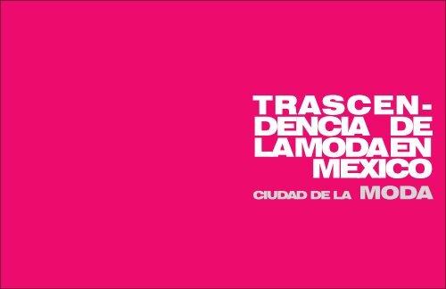 ciudad de la moda - Facultad Mexicana de Arquitectura, Diseño y ...