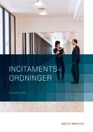 INCITAMENTS ORDNINGER - Bech-Bruun