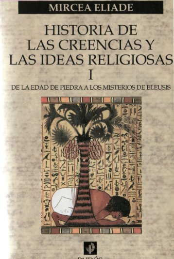 eliade, mircea - historia de las creencias religiosas 01